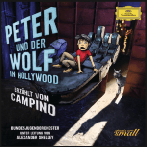 Peter und der Wolf in Hollywood with Alexander Shelley, Campino and the Bundesjugendorchester on Deutsche Grammophon