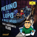 Pierino e il lupo a Hollywood with Alexander Shelley, Elio and the Bundesjugendorchester on Deutsche Grammophon