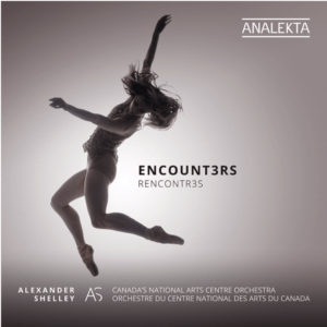 Encounters with Alexander Shelley and the National Arts Centre Orchestra, available on Analekta. Featuring music by Kevin Lau, Andrew Staniland and Nicole Lizée